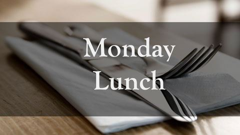 Image of fork and knife with the words Monday Lunch